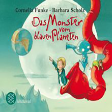 DAS MONSTER VOM BLAUEN PLANETEN von Cornelia Funke und Barbara Scholz